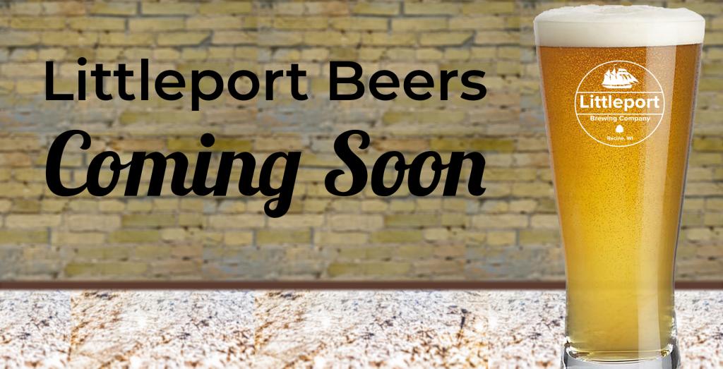 Littleport Beers Coming Soon